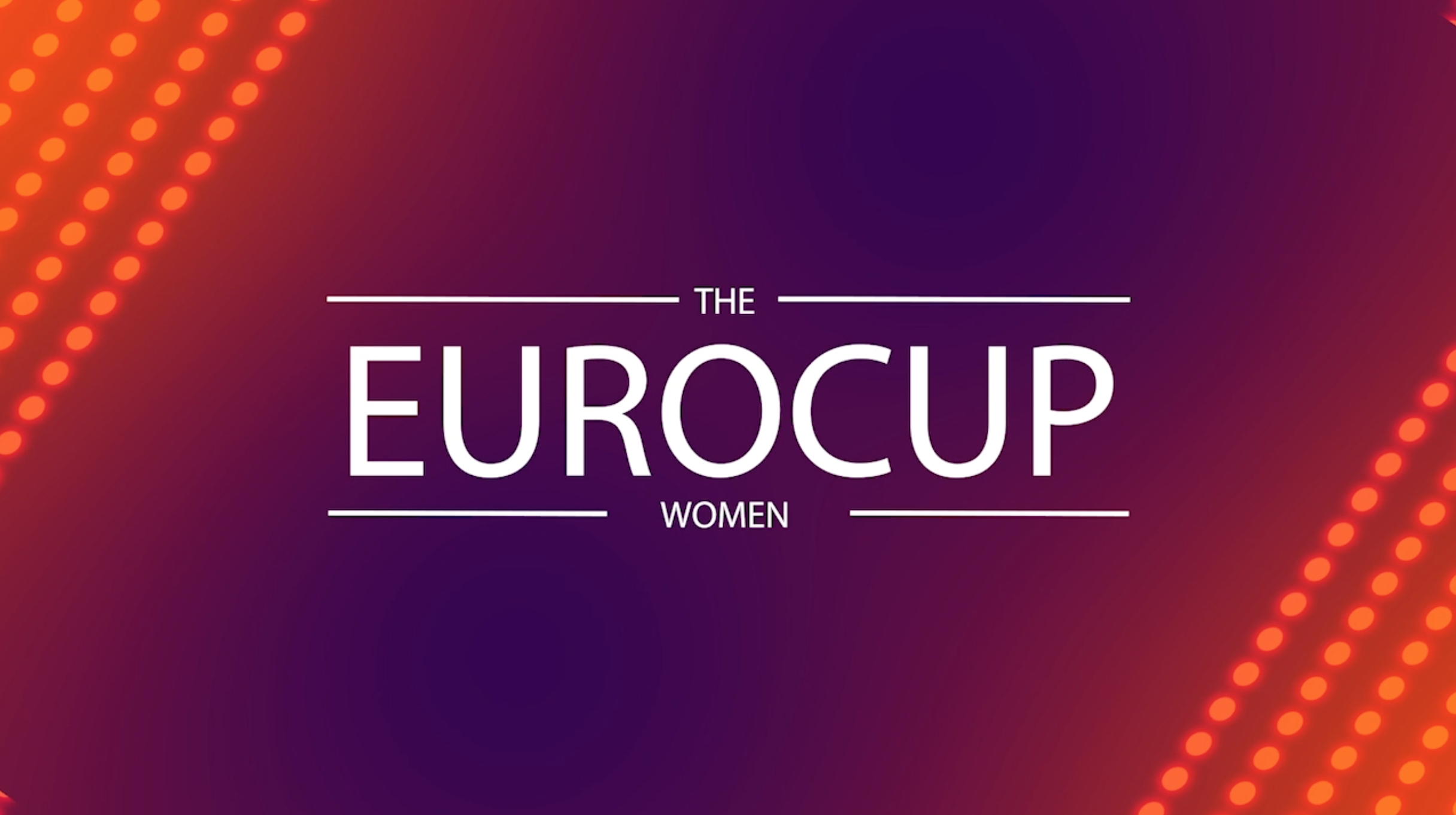 1/8 y 1/4 de final Eurocup Women